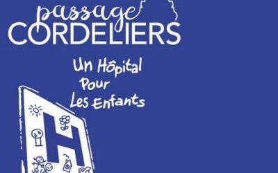 Le passage Cordeliers s'engage en soutenant l'association Un Hôpital Pour Les Enfants